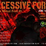 EXCESSIVE FORCE! Houston Texas Metal Fest #1
