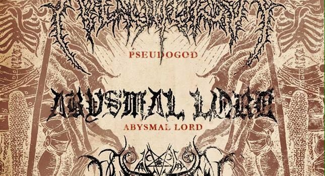 Pseudogod from Russia (exclusive Texas show) Abysmal Lord from New Orleans NODENS from Houston Peasant from Houston